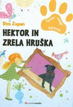 Hektor in zrela hruka, Dim Zupan